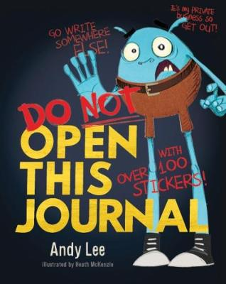 Do Not Open This Journal by Andy Lee