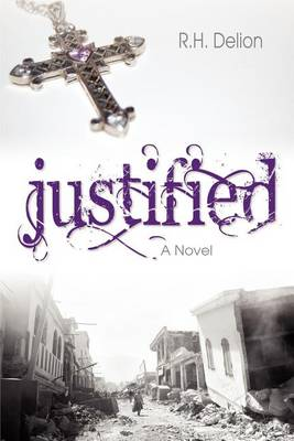 Justified by R H Delion