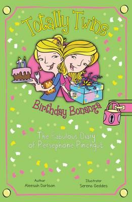 Birthday Bonanza: The Fabulous Diary of Persephone Pinchgut by Aleesah Darlison