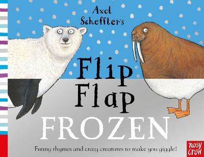 Axel Scheffler's Flip Flap Frozen by Axel Scheffler