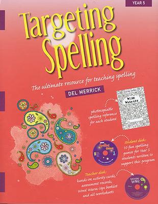 Targeting Spelling: Year 5 by Del Merrick