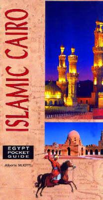 Islamic Cairo by Alberto Siliotti