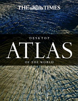 Times Desktop Atlas of the World by Times Atlases