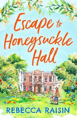 Escape to Honeysuckle Hall book
