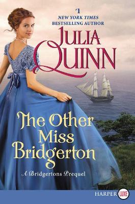 The Other Miss Bridgerton [Large Print] by Julia Quinn