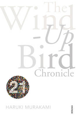 The Wind-Up Bird Chronicle: Vintage 21 by Jay Rubin