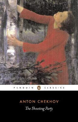 The Shooting Party by Anton Chekhov