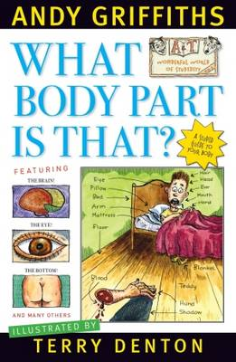 What Body Part Is That? by Andy Griffiths