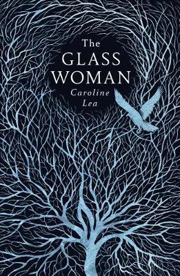 The Glass Woman by Caroline Lea