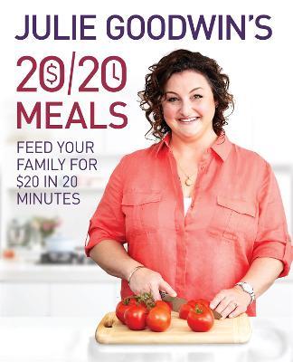 Julie Goodwin's 20/20 Meals book