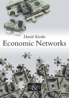 Economic Networks by David H. Knoke
