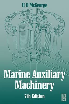 Marine Auxiliary Machinery by H. D. McGeorge
