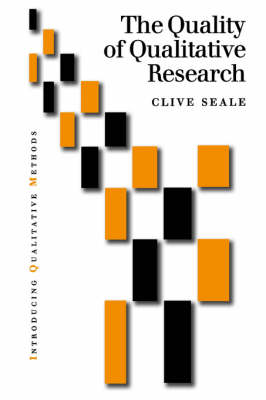 The Quality of Qualitative Research by Clive Seale