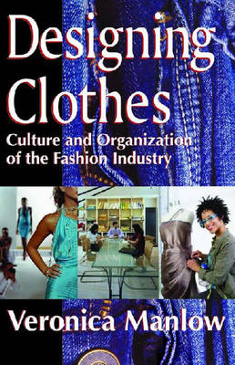 Designing Clothes by Veronica Manlow