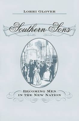 Southern Sons by Lorri Glover