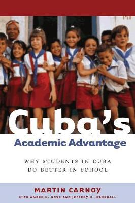Cuba's Academic Advantage book