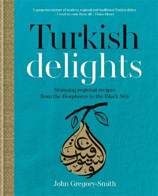 Turkish Delights by John Gregory-Smith