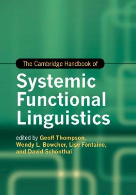 The Cambridge Handbook of Systemic Functional Linguistics by Geoff Thompson
