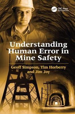 Understanding Human Error in Mine Safety by Geoff Simpson