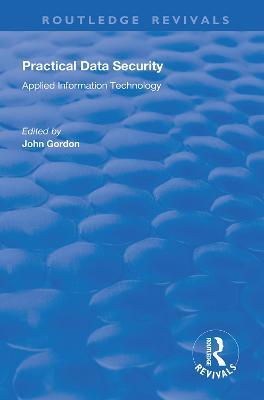 Practical Data Security by John Gordon