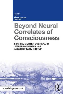 Beyond Neural Correlates of Consciousness book