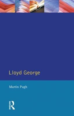 Lloyd George by Martin Pugh