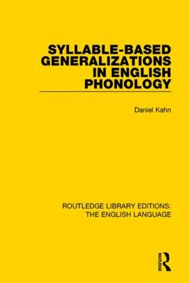 Syllable-Based Generalizations in English Phonology by Daniel Kahn