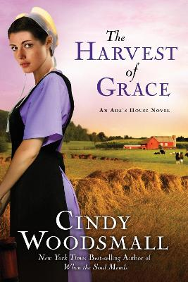Harvest of Grace by Cindy Woodsmall