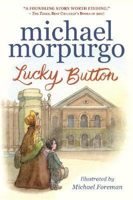 Lucky Button by Sir Michael Morpurgo