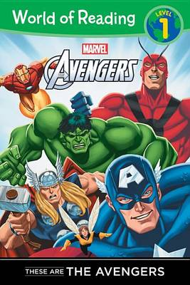 Here Come the Avengers by Disney Book Group