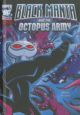 Black Manta and the Octopus Army by Luciano Vecchio