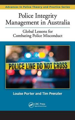 Police Integrity Management in Australia by Louise Porter