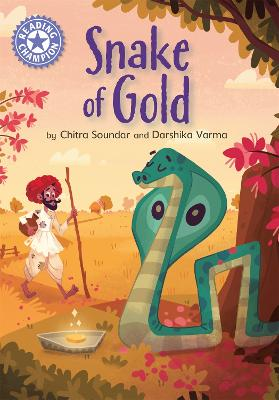 Reading Champion: The Snake of Gold: Independent Reading Purple 8 by Chitra Soundar