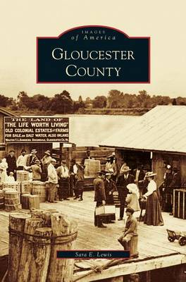 Gloucester County by Sara E Lewis