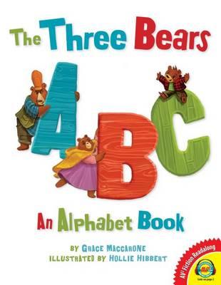 The Three Bears ABC by Grace Maccarone