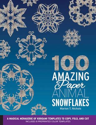 100 Amazing Paper Animal Snowflakes book