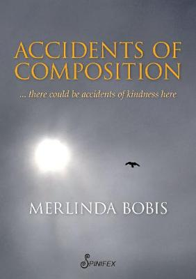 Accidents of Composition by Merlinda Bobis