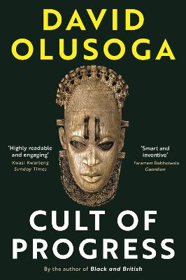 Civilisations: First Contact / The Cult of Progress: As seen on TV by David Olusoga