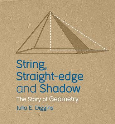 String, Straight-edge and Shadow by Julia E. Diggins