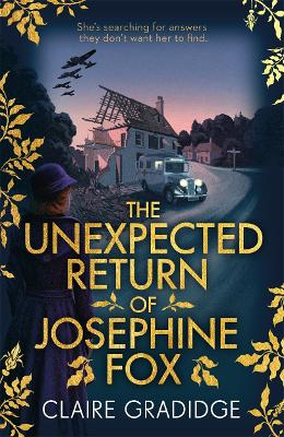 The Unexpected Return of Josephine Fox by Claire Gradidge