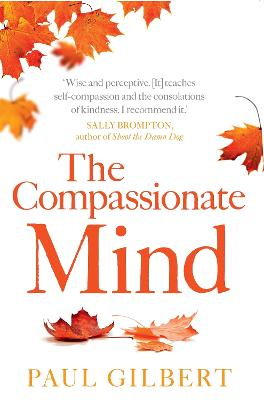 The Compassionate Mind by Paul Gilbert