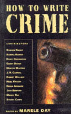 How to Write Crime by Marele Day