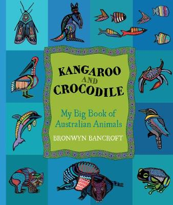 Kangaroo and Crocodile by Bronwyn Bancroft