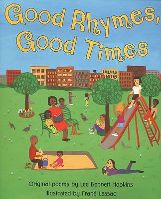 Good Rhymes Good Times by Lee Bennett Hopkins