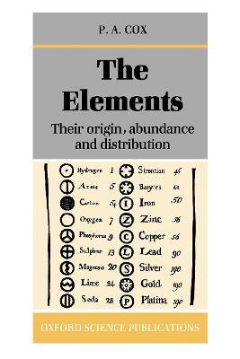 Elements: Their Origin, Abundance, and Distribution book