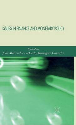 Issues in Finance and Monetary Policy by John McCombie