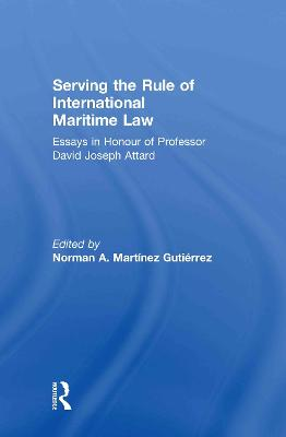Serving the Rule of International Maritime Law book