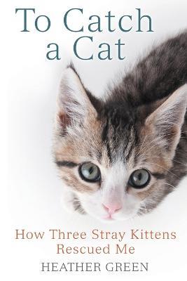 To Catch a Cat book