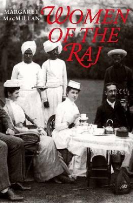 Women of the Raj by Margaret MacMillan