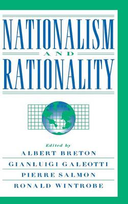 Nationalism and Rationality by Albert Breton